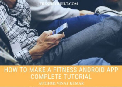 How-to-make-a-Fitness-Android-app-complete-tutorial